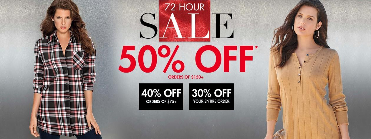 72 Hour Sale: 50% off orders of $150, 40% off orders of $75, or 30% off your entire order.