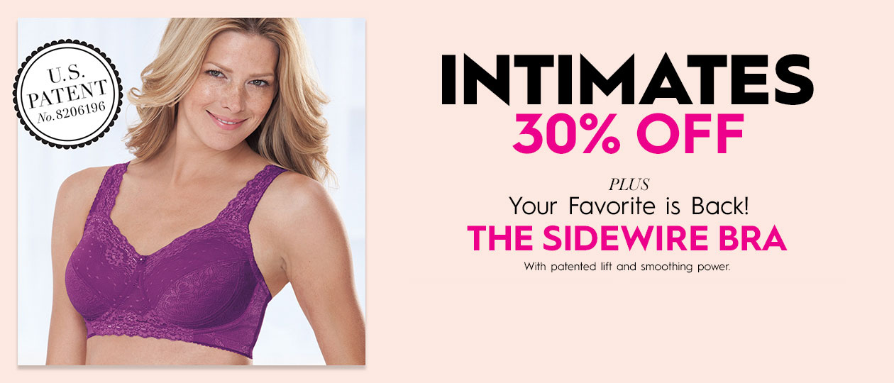 Intimates 30% Off + The Sidewire Bra is back