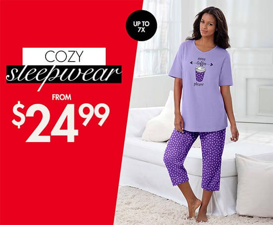cozy sleepwear from $24.99. Sizes up to 7x.