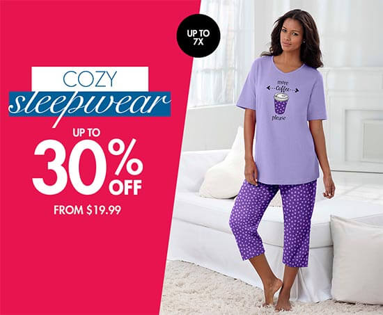 cozy sleepwear up to 30% off from $19.99