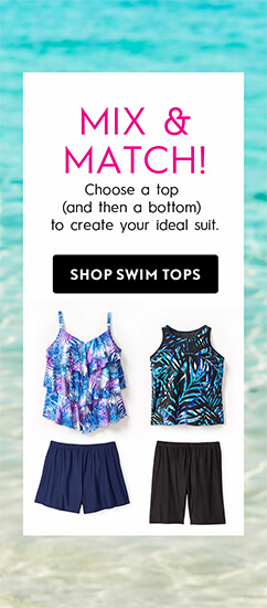 Mix & Match! Choose a top (and then a bottom) to create your ideal suit. Shop Swim Tops.