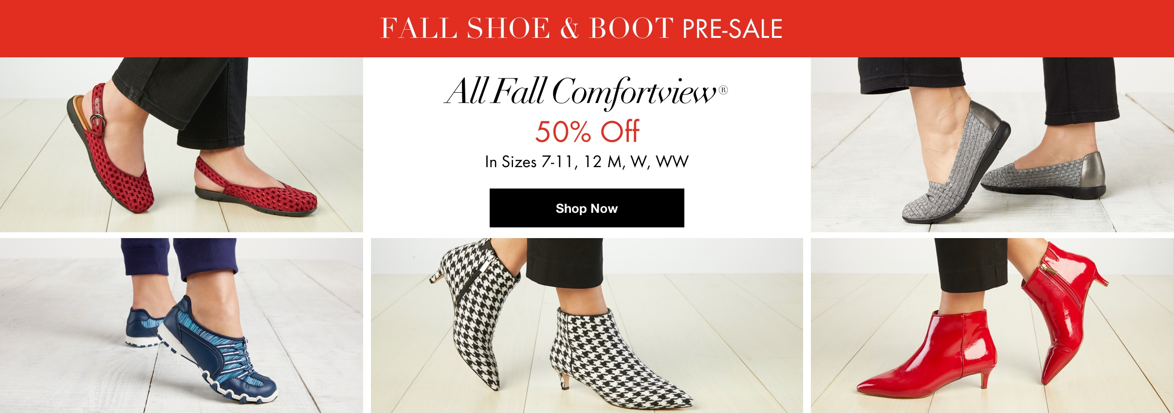 Fall Shoe & Boot Pre-Sale - All Fall Comfortview® 50% Off In Sizes 7-11, 12 M, W, WW - Shop Now